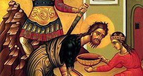 29. augusta: Sťatie úctyhodnej hlavy Jána Krstiteľa Jána